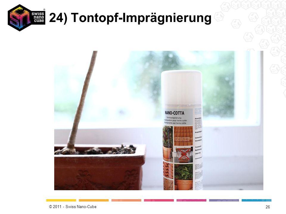 © 2011 - Swiss Nano-Cube 24) Tontopf-Imprägnierung 26