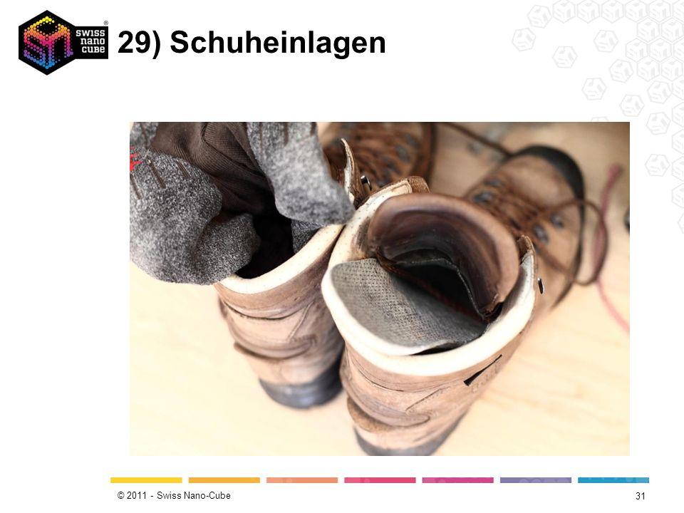 © 2011 - Swiss Nano-Cube 29) Schuheinlagen 31