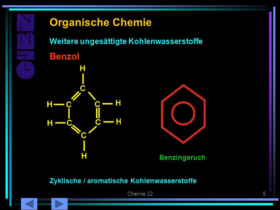 Chemie 225 Benzol Organische Chemie Zyklische / aromatische Kohlenwasserstoffe Benzol Weitere ungesättigte Kohlenwasserstoffe Benzingeruch