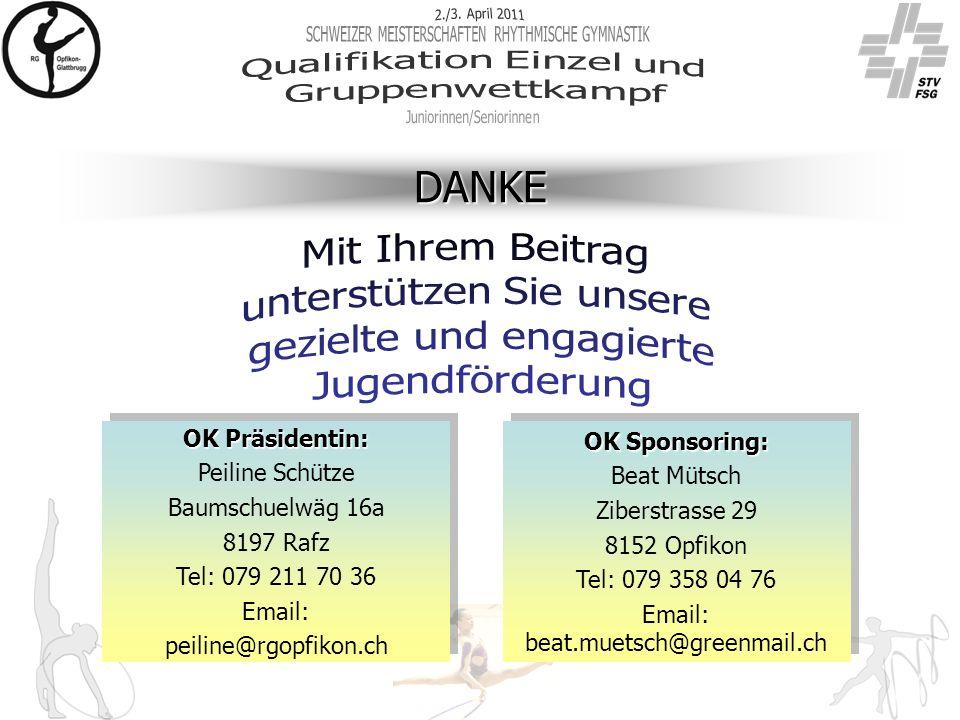 DANKE OK Präsidentin: Peiline Schütze Baumschuelwäg 16a 8197 Rafz Tel: 079 211 70 36 Email: peiline@rgopfikon.ch OK Präsidentin: Peiline Schütze Baums