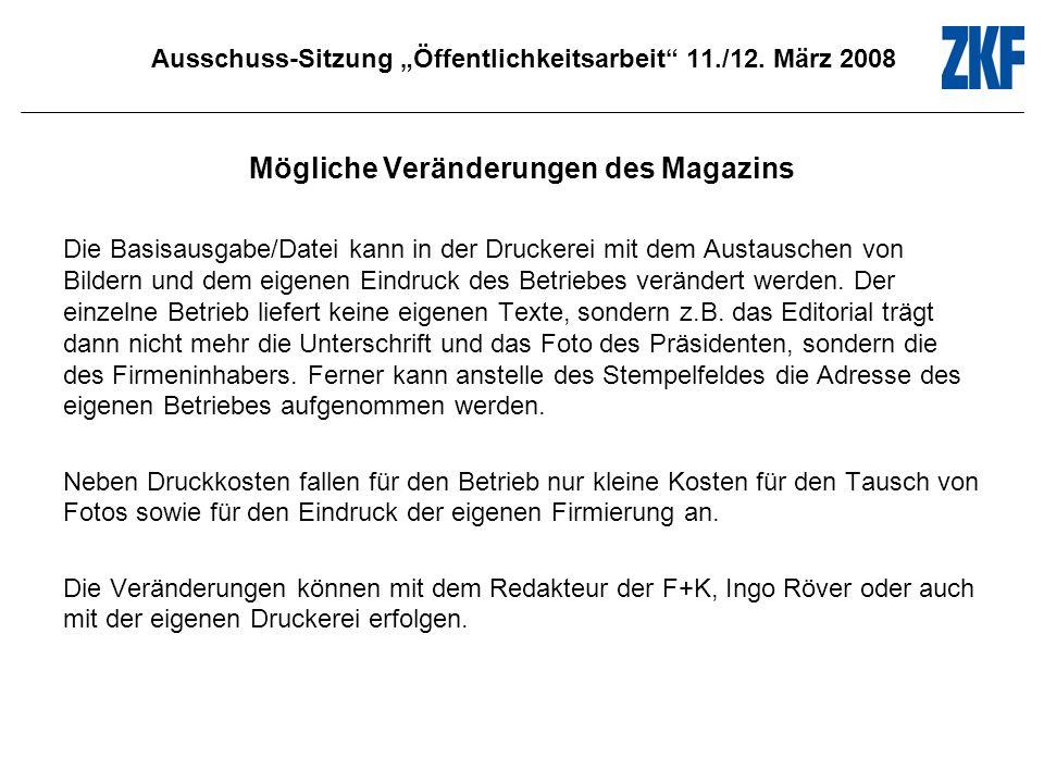 Ausschuss-Sitzung Öffentlichkeitsarbeit 11./12. März 2008 Thema: Unfallreparatur & Rostreparatur