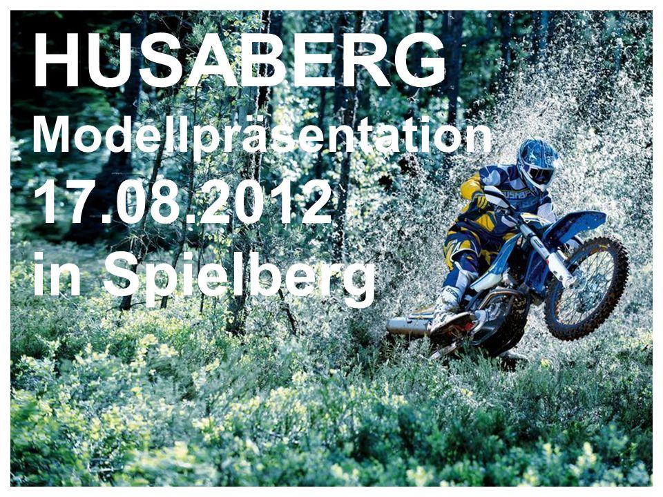 1 HUSABERG Modellpräsentation 17.08.2012 in Spielberg