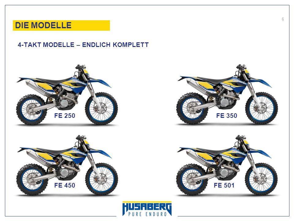 6 DIE MODELLE 4-TAKT MODELLE – ENDLICH KOMPLETT FE 250 FE 350 FE 450FE 501