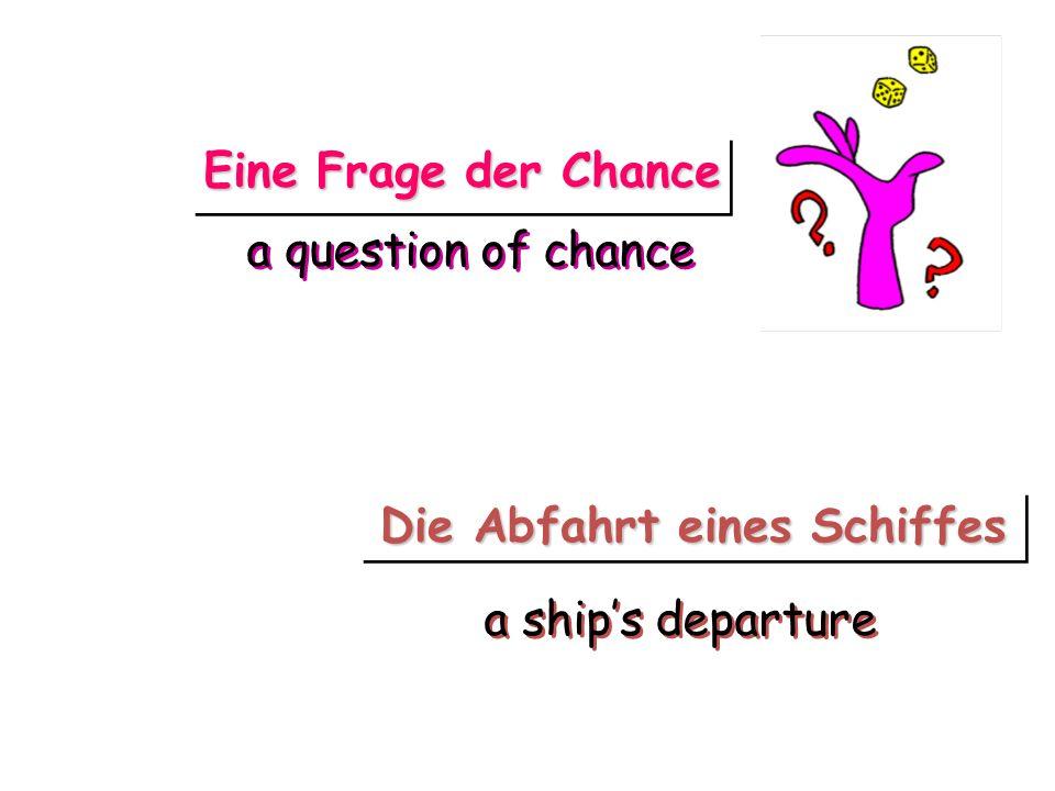 Die Abfahrt eines Schiffes Eine Frage der Chance a ships departure a question of chance