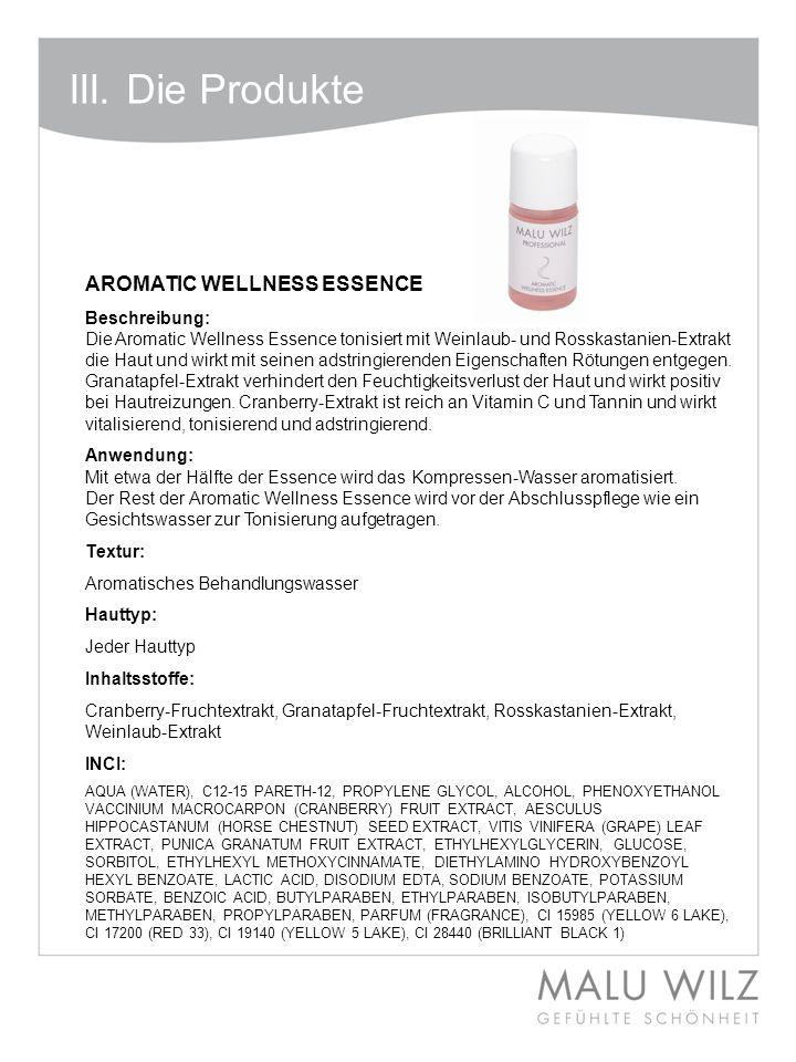 III. Die Produkte AROMATIC WELLNESS ESSENCE Beschreibung: Die Aromatic Wellness Essence tonisiert mit Weinlaub- und Rosskastanien-Extrakt die Haut und