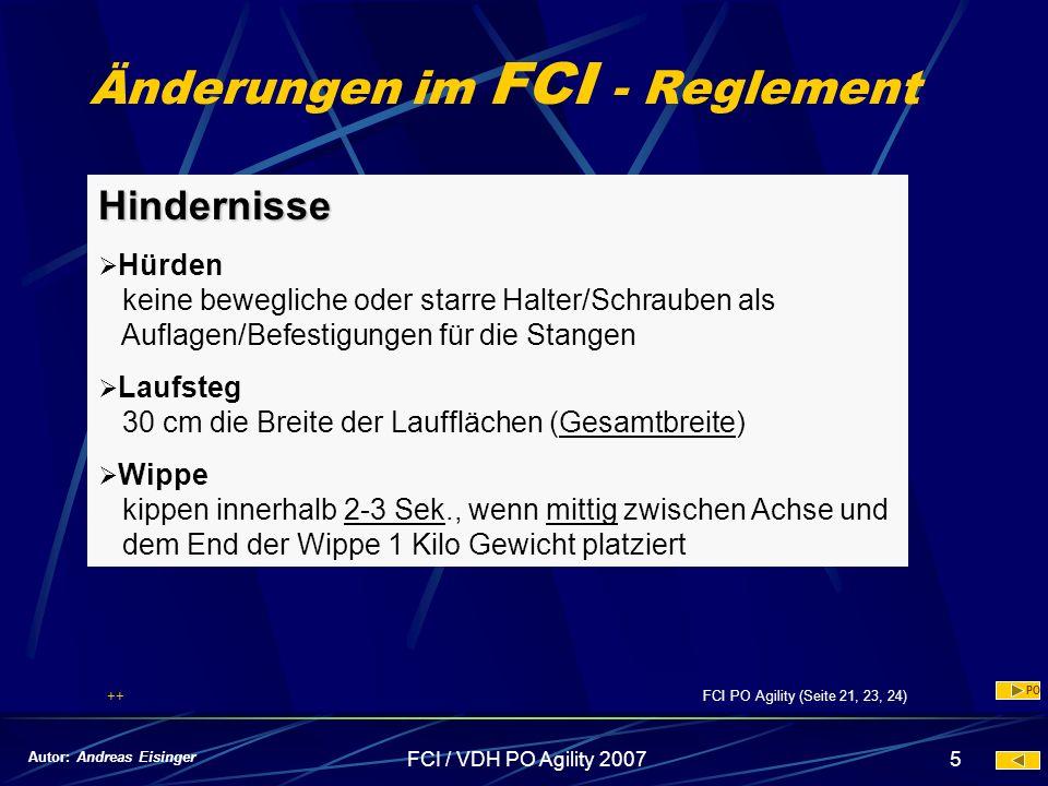 FCI / VDH PO Agility 20075 Änderungen im FCI - Reglement Hindernisse Hürden keine bewegliche oder starre Halter/Schrauben als Auflagen/Befestigungen f