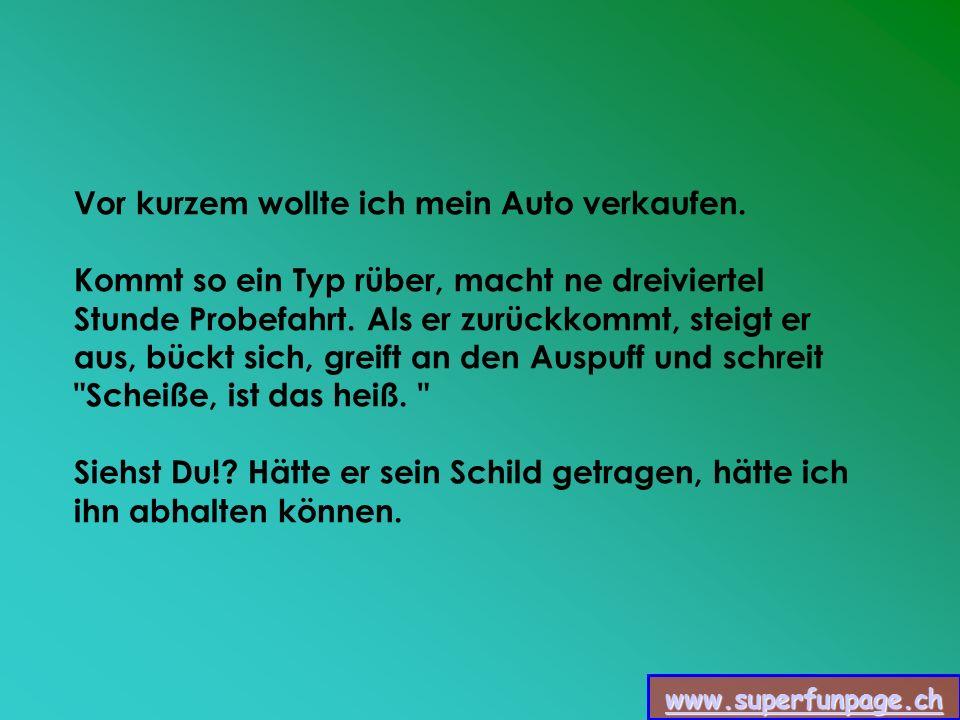 www.superfunpage.ch Ich bin früher mal Sattelschlepper gefahren.