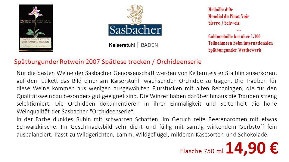 Spätburgunder Rotwein 2007 Spätlese trocken / Orchideenserie Kaiserstuhl BADEN Medaille dOr Mondial du Pinot Noir Sierre / Schweiz --- Goldmedaille be