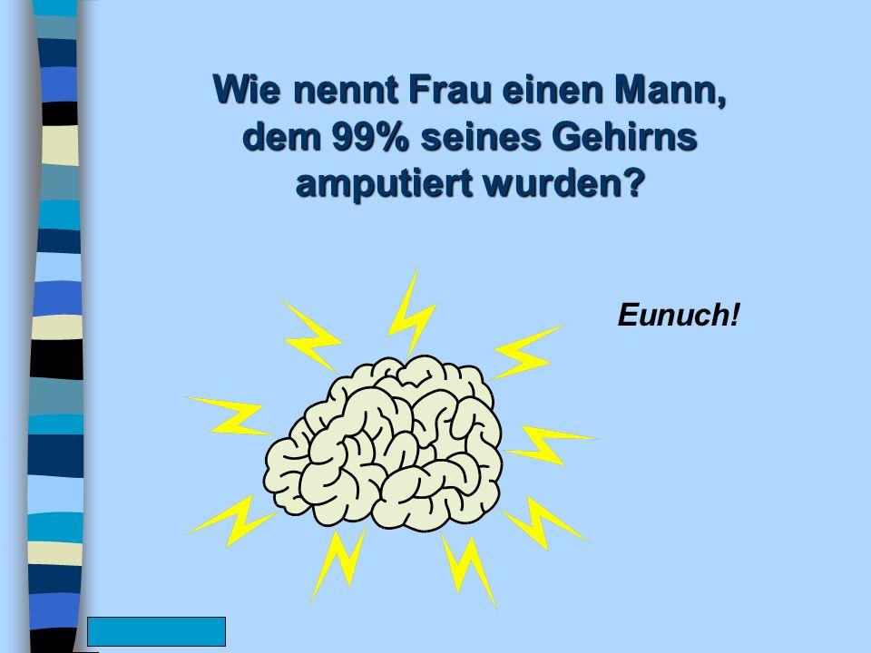 www.FunFriends.de Warum brauchen Männer keine Angst vor BSE zu haben.