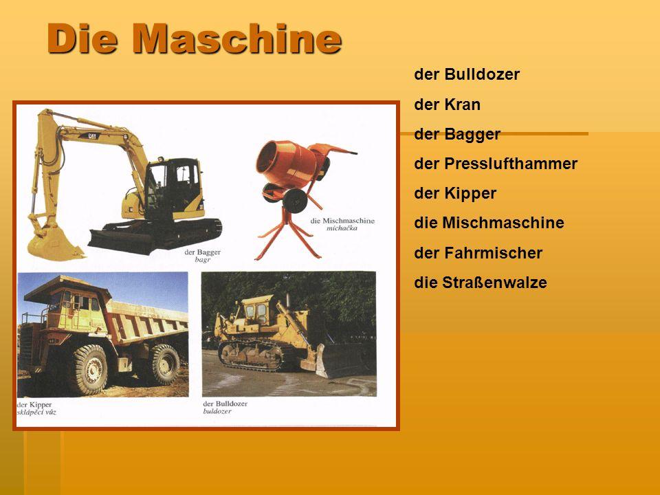 der Bulldozer der Kran der Bagger der Presslufthammer der Kipper die Mischmaschine der Fahrmischer die Straßenwalze Die Maschine