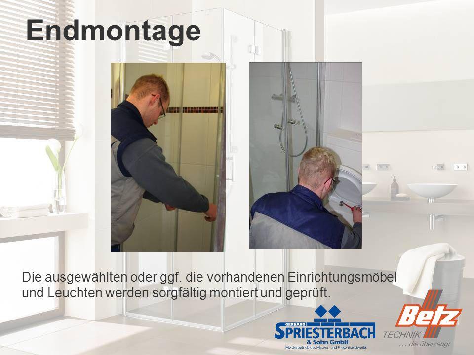 Endmontage Die ausgewählten oder ggf.