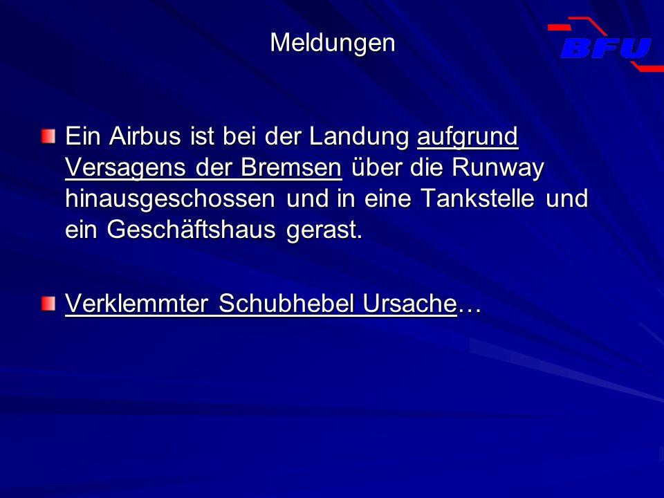 Meldungen Ein Airbus ist bei der Landung aufgrund Versagens der Bremsen über die Runway hinausgeschossen und in eine Tankstelle und ein Geschäftshaus