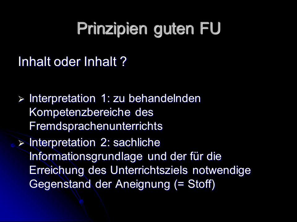 Prinzipien guten FU Inhalt oder Inhalt .