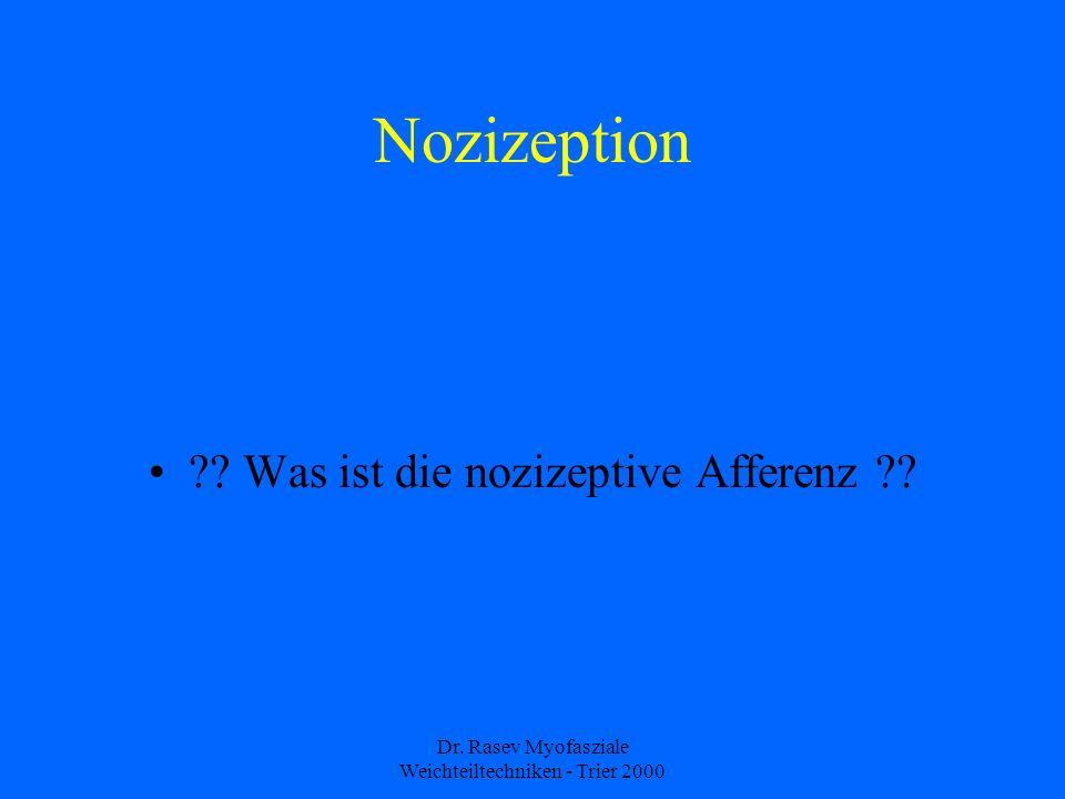 Dr.Rasev Myofasziale Weichteiltechniken - Trier 2000 Nozizeption ?.