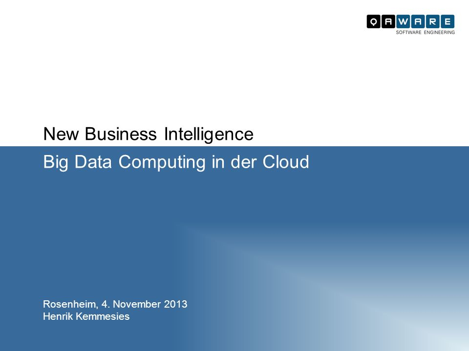 New Business Intelligence Big Data Computing in der Cloud Rosenheim, 4.