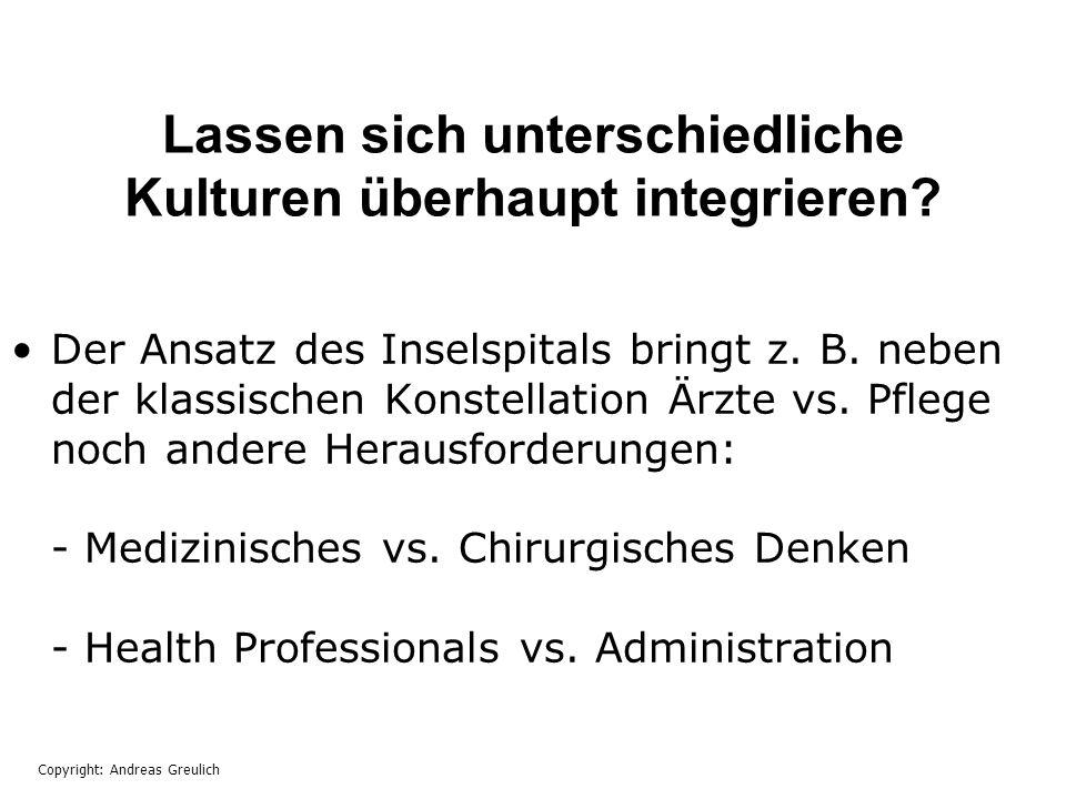 Lassen sich unterschiedliche Kulturen überhaupt integrieren? Der Ansatz des Inselspitals bringt z. B. neben der klassischen Konstellation Ärzte vs. Pf