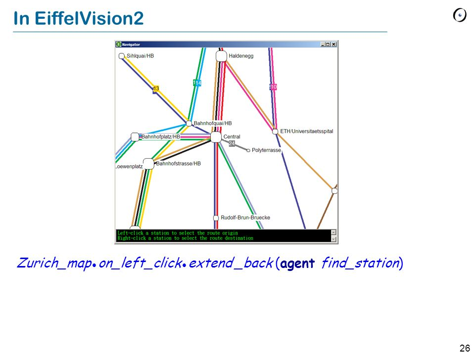 26 In EiffelVision2 Zurich_map on_left_click extend _back (agent find_station)
