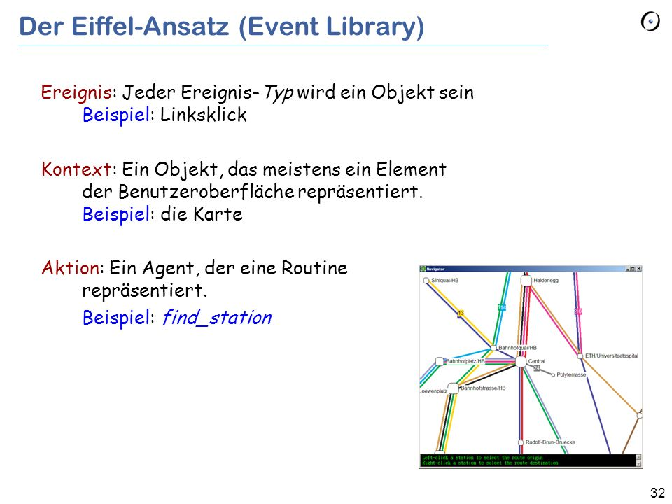 32 Ereignis: Jeder Ereignis-Typ wird ein Objekt sein Beispiel: Linksklick Kontext: Ein Objekt, das meistens ein Element der Benutzeroberfläche repräse