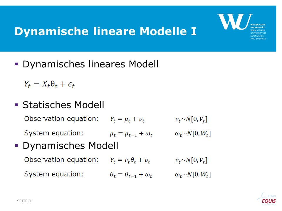 Dynamische lineare Modelle I Dynamisches lineares Modell Statisches Modell Dynamisches Modell SEITE 9