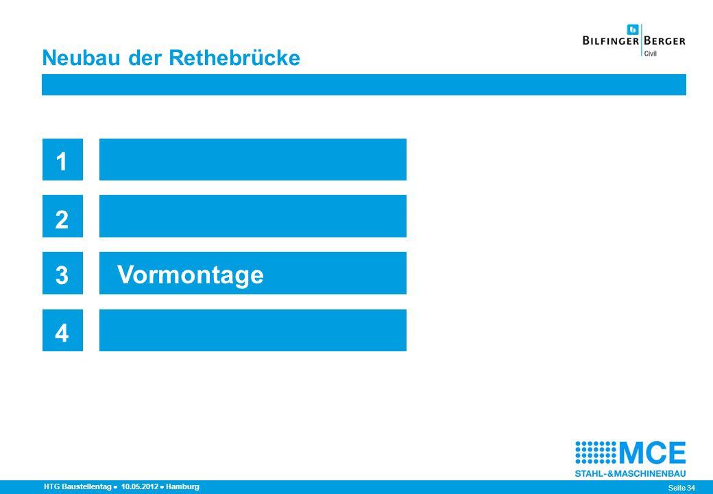 Seite 34 Neubau der Rethebrücke HTG Baustellentag 10.05.2012 Hamburg 1 2 3 4 Vormontage