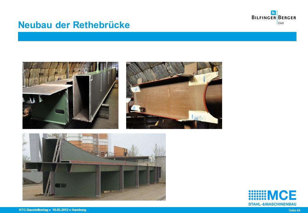 Seite 44 HTG Baustellentag 10.05.2012 Hamburg Neubau der Rethebrücke