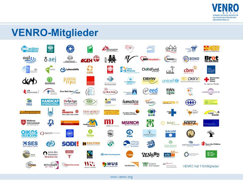 www.venro.org repräsentiert die Vielfalt deutscher entwicklungspolitischer NRO bündelt die gemeinsamen Positionen gegenüber den politischen Gesprächspartnern Eine Stimme für alle ist Forum für die Positions-und Meinungsfindung VENRO …