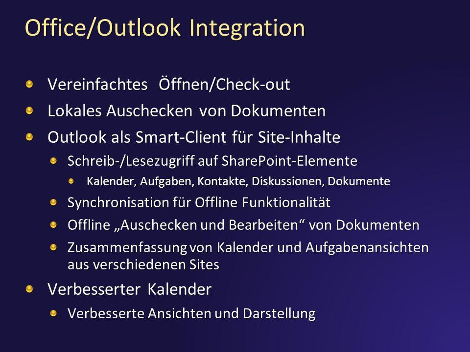 Office/Outlook Integration Vereinfachtes Öffnen/Check-out Lokales Auschecken von Dokumenten Outlook als Smart-Client für Site-Inhalte Schreib-/Lesezug