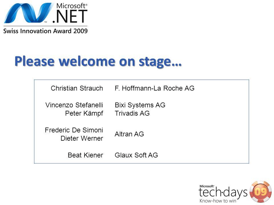 Christian StrauchF. Hoffmann-La Roche AG Vincenzo Stefanelli Peter Kämpf Bixi Systems AG Trivadis AG Frederic De Simoni Dieter Werner Altran AG Beat K