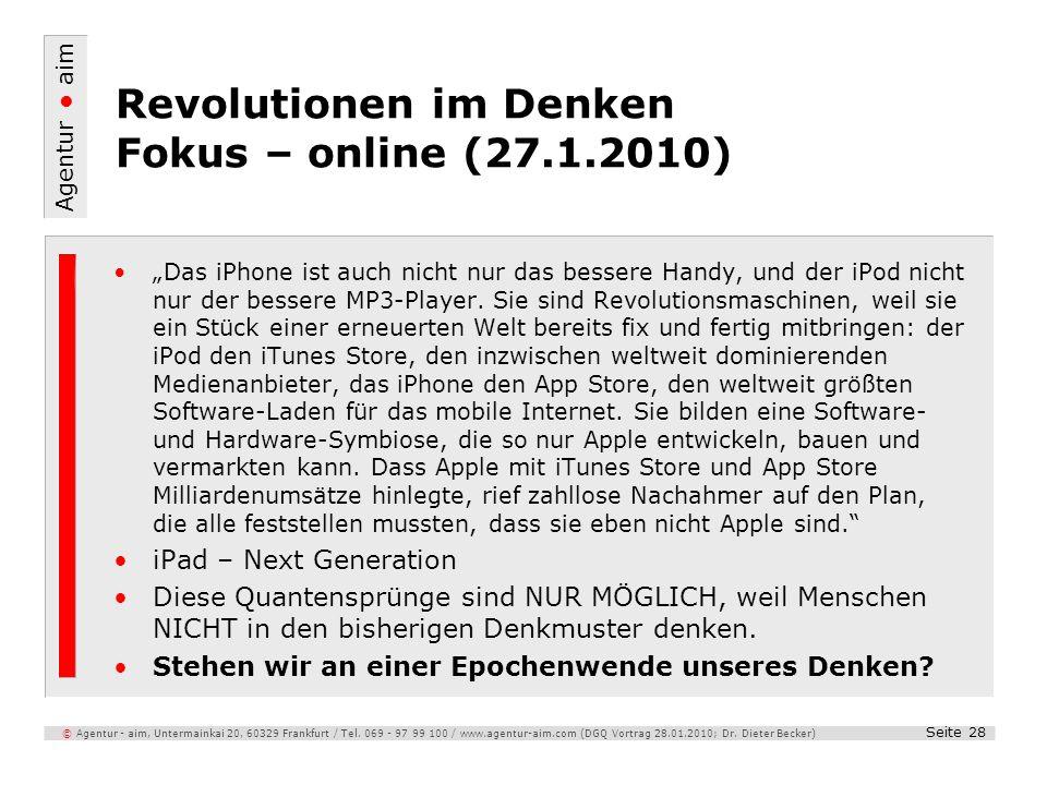 Agentur aim Seite 28 © Agentur - aim, Untermainkai 20, 60329 Frankfurt / Tel. 069 - 97 99 100 / www.agentur-aim.com (DGQ Vortrag 28.01.2010; Dr. Diete