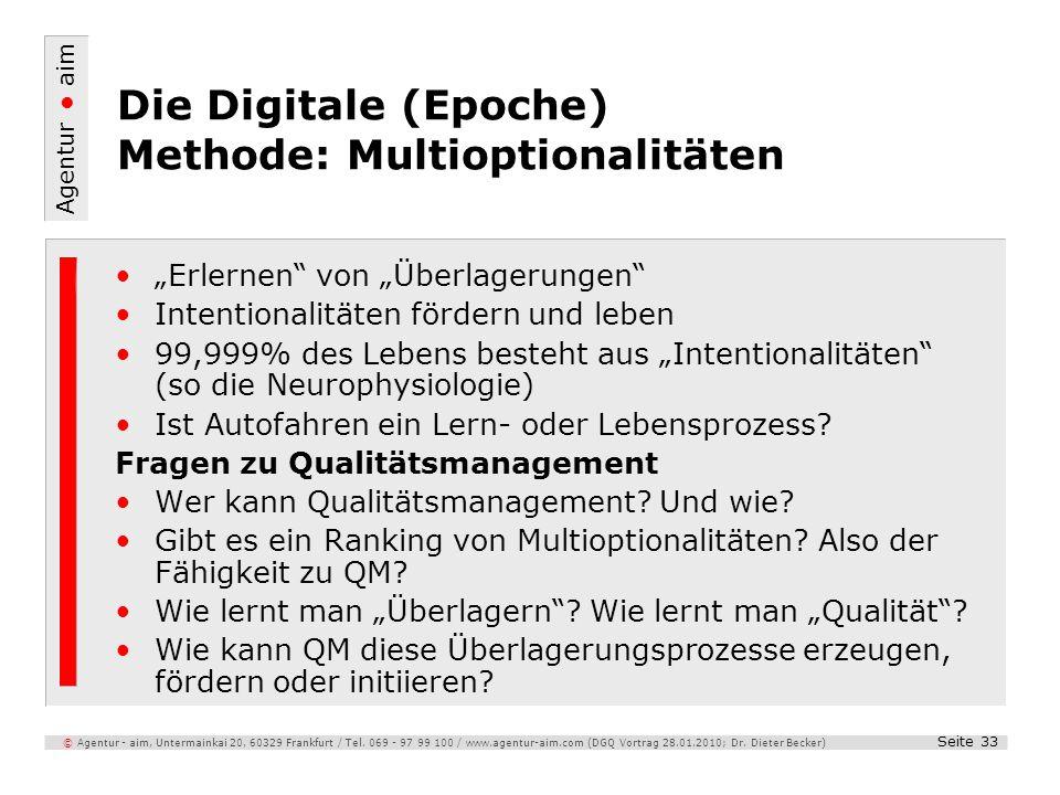 Agentur aim Seite 33 © Agentur - aim, Untermainkai 20, 60329 Frankfurt / Tel. 069 - 97 99 100 / www.agentur-aim.com (DGQ Vortrag 28.01.2010; Dr. Diete