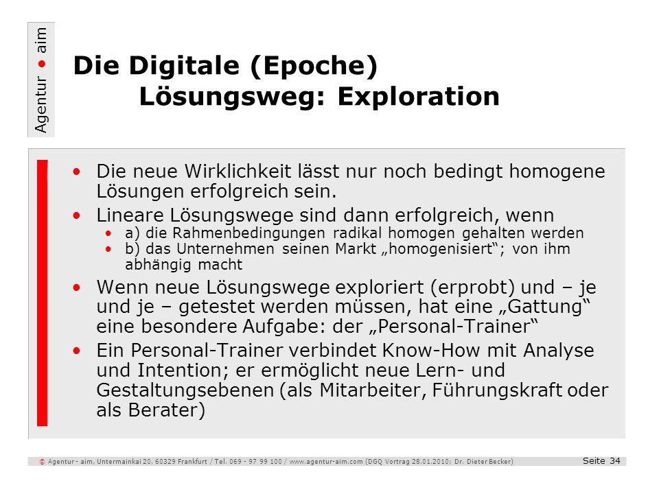 Agentur aim Seite 34 © Agentur - aim, Untermainkai 20, 60329 Frankfurt / Tel. 069 - 97 99 100 / www.agentur-aim.com (DGQ Vortrag 28.01.2010; Dr. Diete