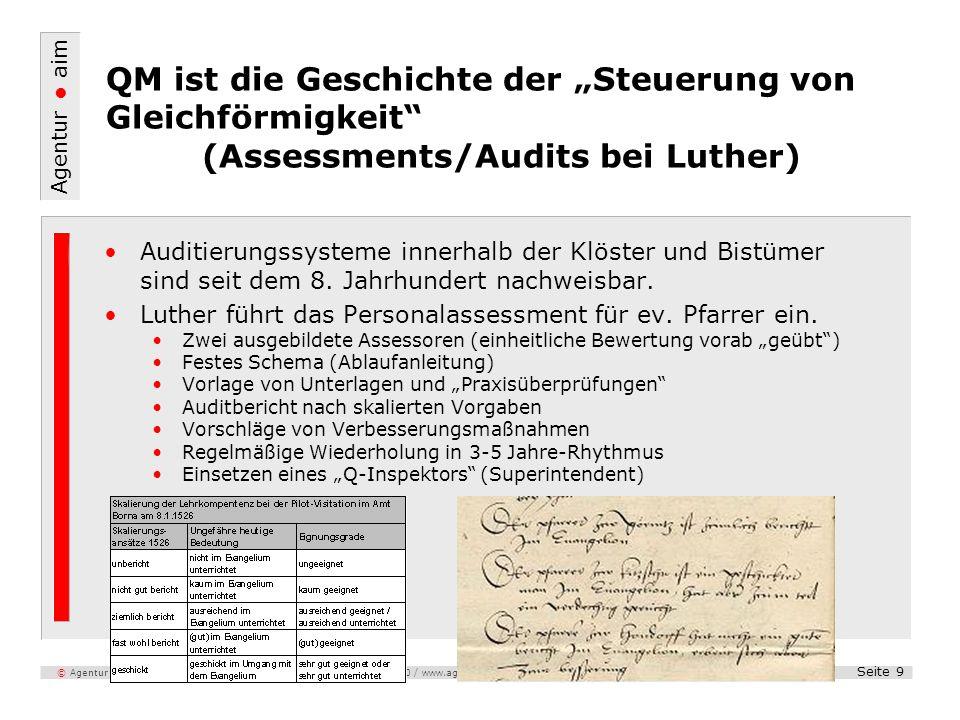 Agentur aim Seite 9 © Agentur - aim, Untermainkai 20, 60329 Frankfurt / Tel. 069 - 97 99 100 / www.agentur-aim.com (DGQ Vortrag 28.01.2010; Dr. Dieter