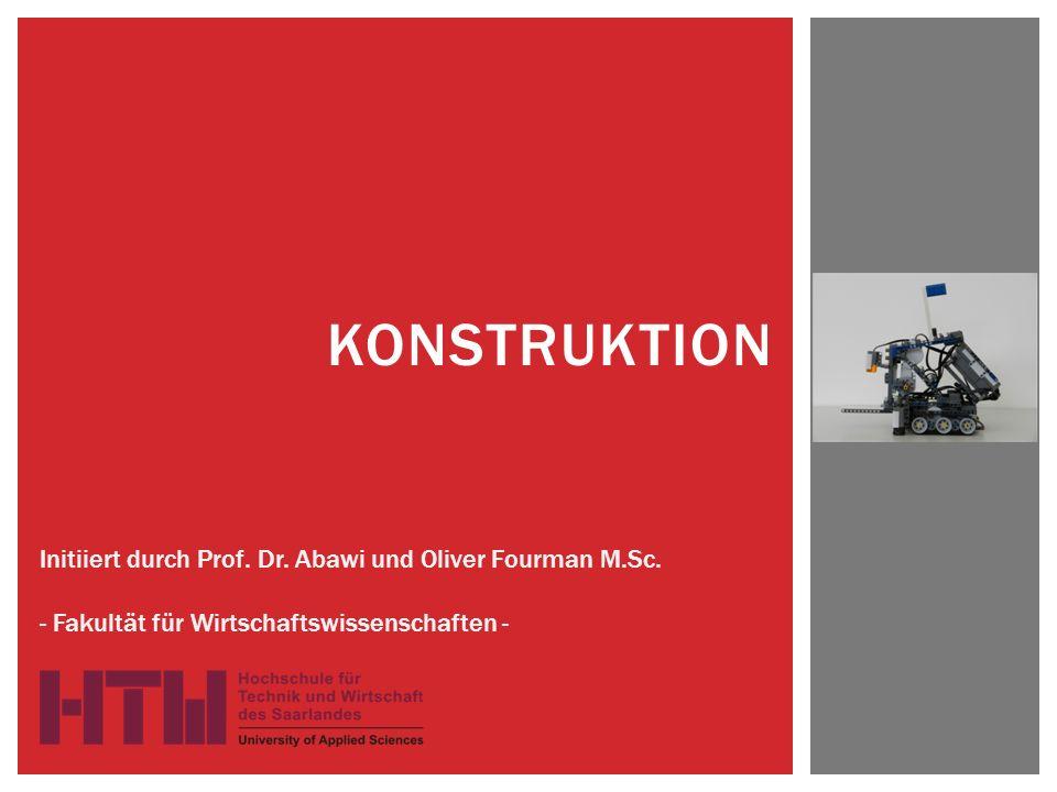 KONSTRUKTION Initiiert durch Prof.Dr. Abawi und Oliver Fourman M.Sc.