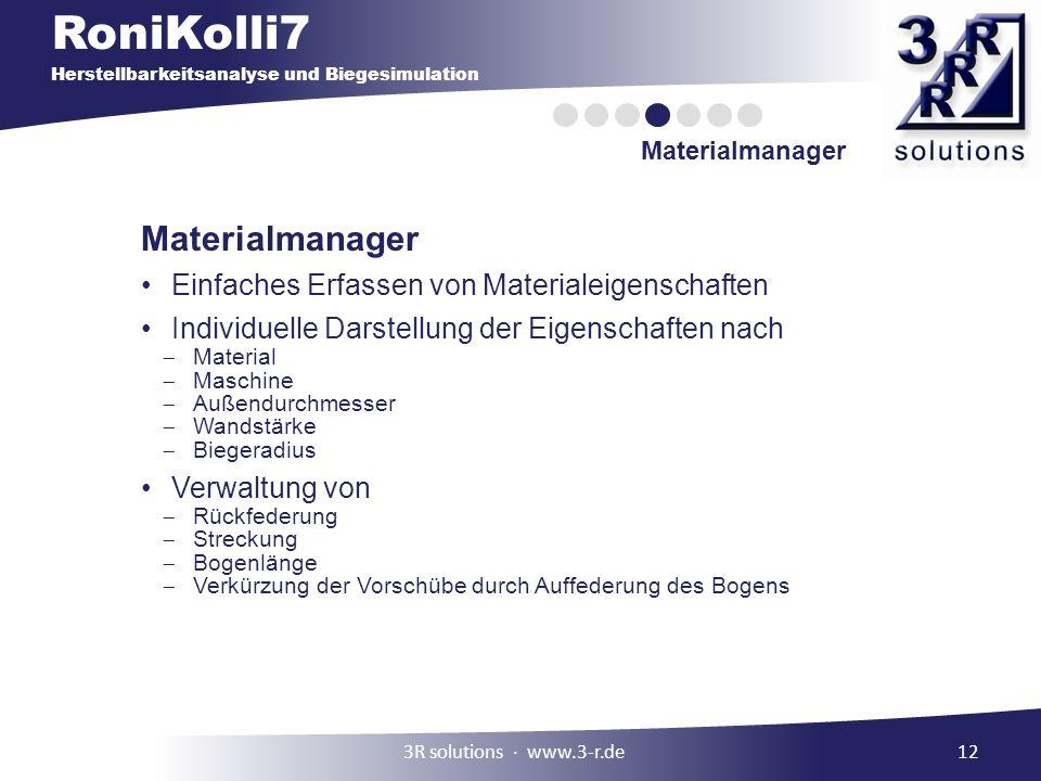 RoniKolli7 Herstellbarkeitsanalyse und Biegesimulation Materialmanager 12 Materialmanager Einfaches Erfassen von Materialeigenschaften Individuelle Da