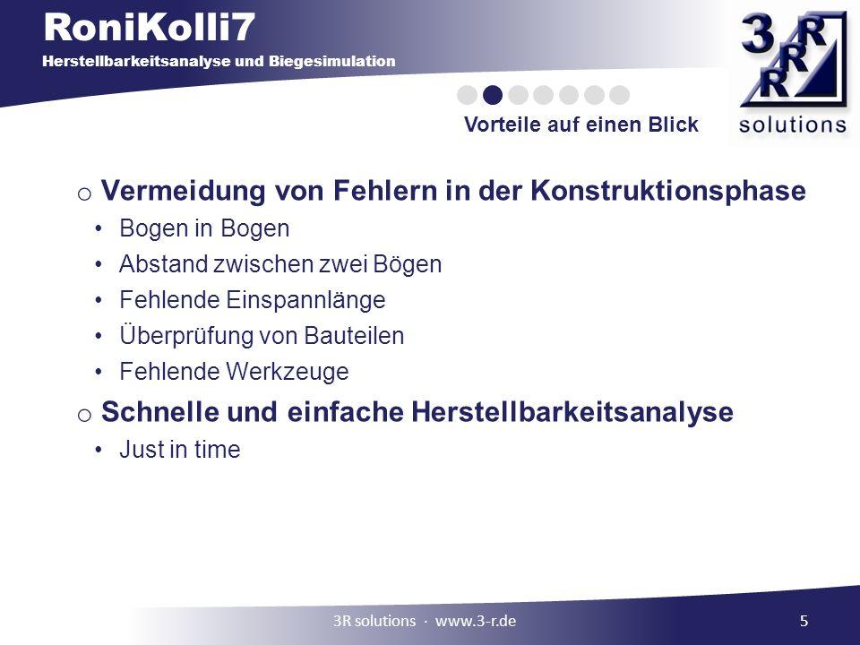 RoniKolli7 Herstellbarkeitsanalyse und Biegesimulation 5 Vorteile auf einen Blick o Vermeidung von Fehlern in der Konstruktionsphase Bogen in Bogen Ab