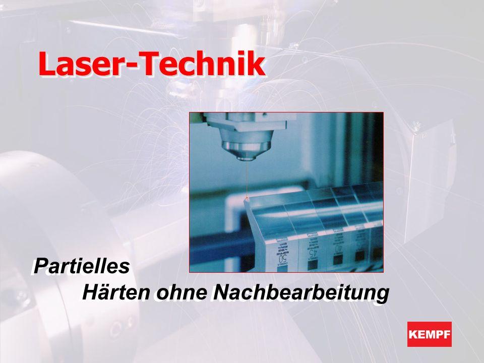Laser-TechnikLaser-Technik Partielles Härten ohne Nachbearbeitung