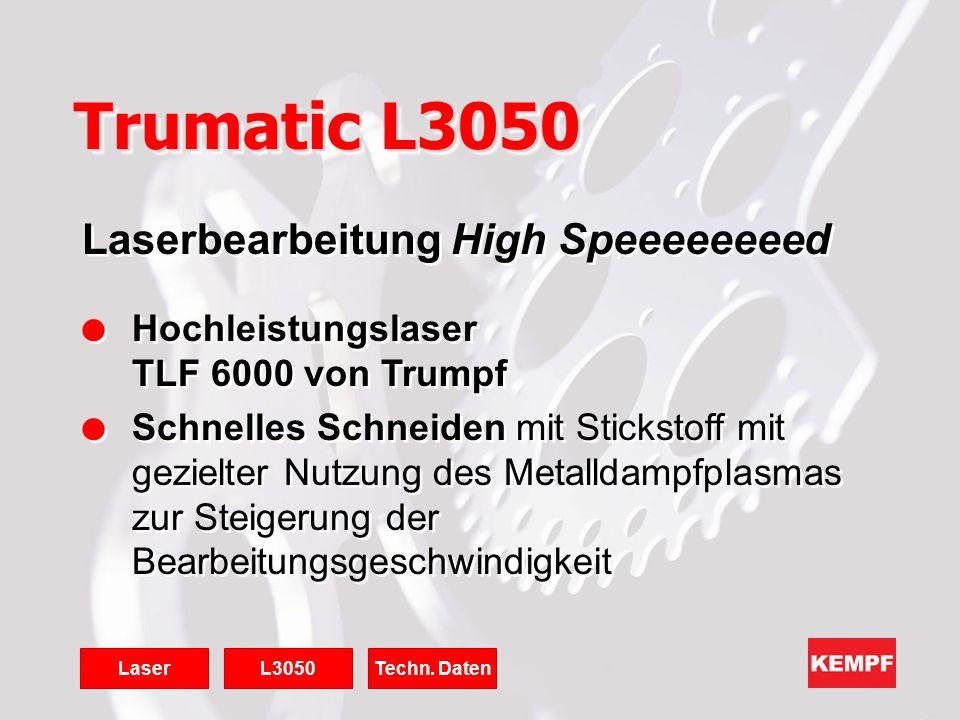 Laserbearbeitung High Speeeeeeeed l Hochleistungslaser TLF 6000 von Trumpf l Schnelles Schneiden mit Stickstoff mit gezielter Nutzung des Metalldampfp