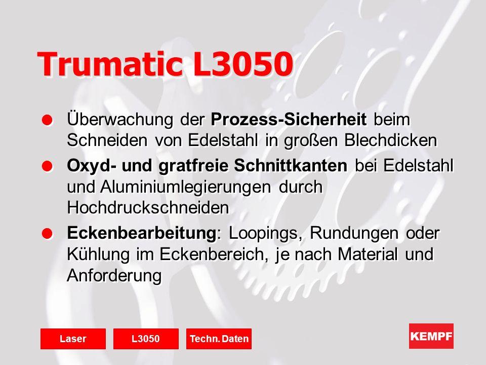 Trumatic L3050 l Überwachung der Prozess-Sicherheit beim Schneiden von Edelstahl in großen Blechdicken l Oxyd- und gratfreie Schnittkanten bei Edelsta