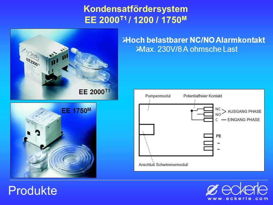 Produkte Hoch belastbarer NC/NO Alarmkontakt Max. 230V/8 A ohmsche Last EE 1750 M EE 2000 T1 Kondensatfördersystem EE 2000 T1 / 1200 / 1750 M