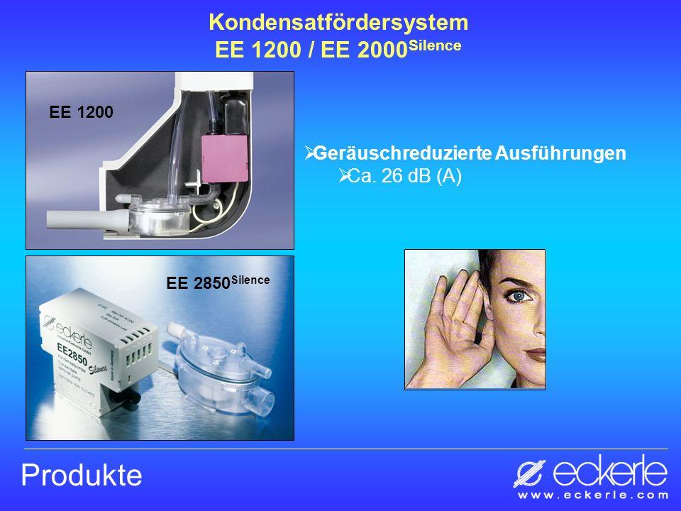 Produkte Geräuschreduzierte Ausführungen Ca. 26 dB (A) EE 1200 Kondensatfördersystem EE 1200 / EE 2000 Silence EE 2850 Silence