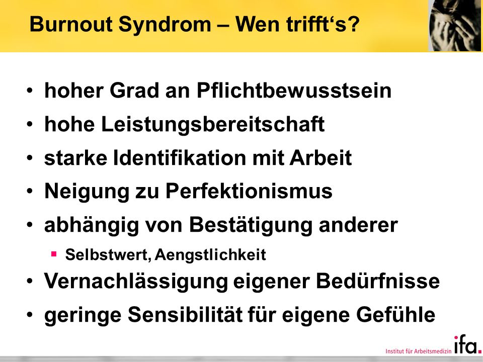 Burnout Syndrom – Wen triffts.