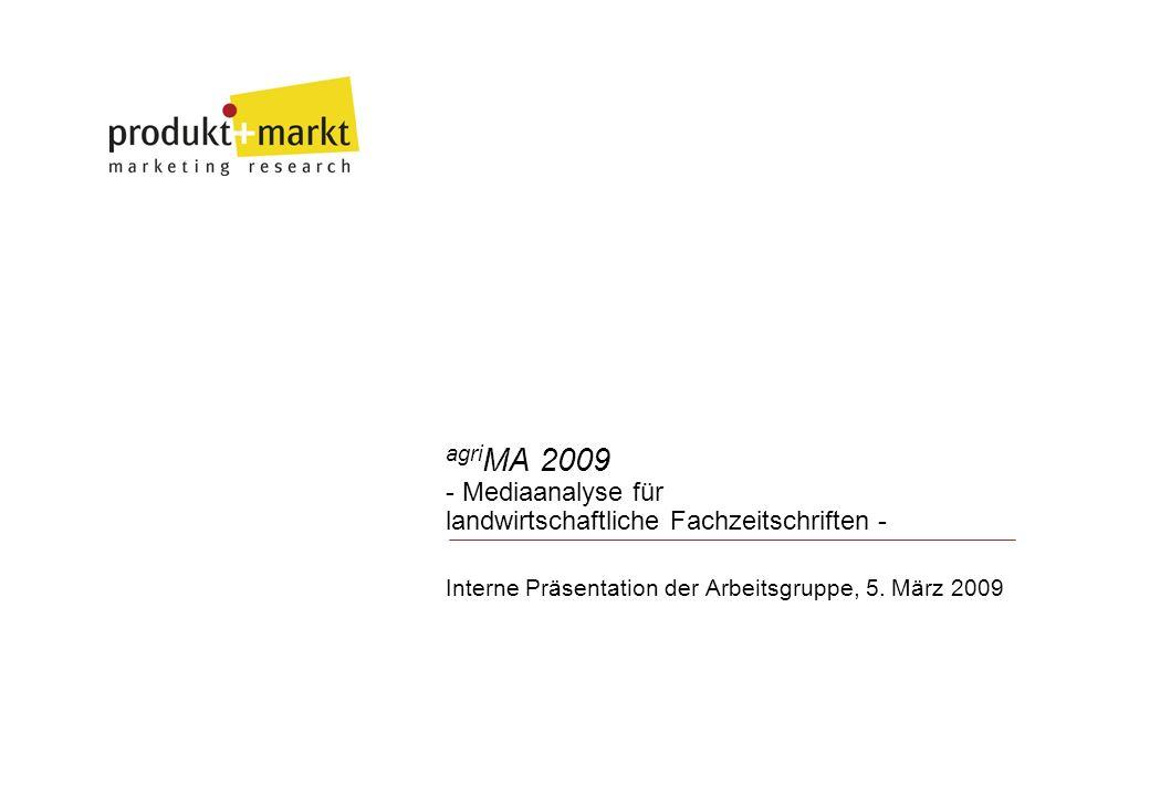 agri MA 2009 - Mediaanalyse für landwirtschaftliche Fachzeitschriften - Interne Präsentation der Arbeitsgruppe, 5.
