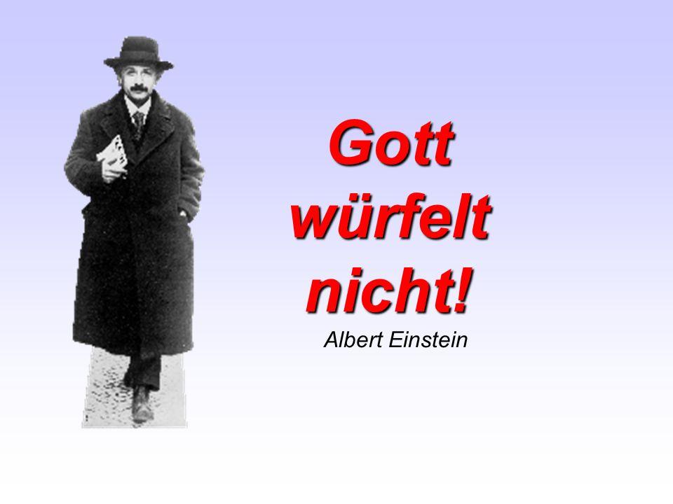 Gottwürfeltnicht! Albert Einstein