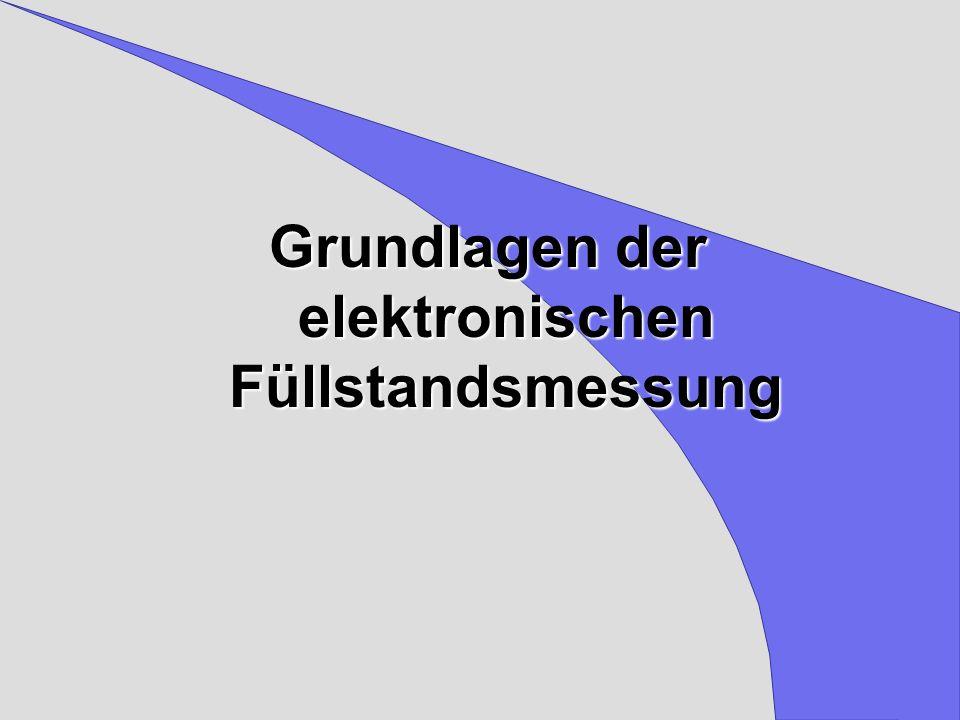 Grundlagen der elektronischen Füllstandsmessung