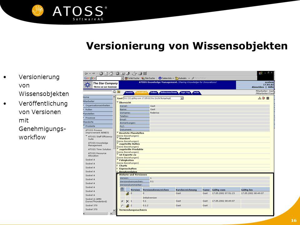 16 Versionierung von Wissensobjekten Veröffentlichung von Versionen mit Genehmigungs- workflow