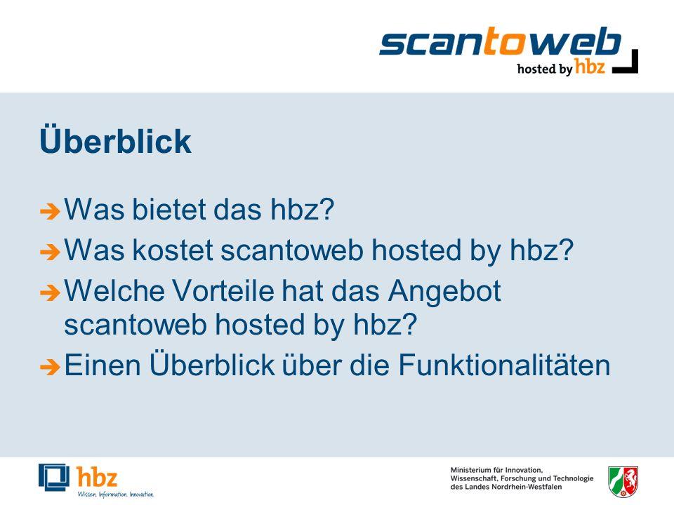 Überblick Was bietet das hbz.Was kostet scantoweb hosted by hbz.