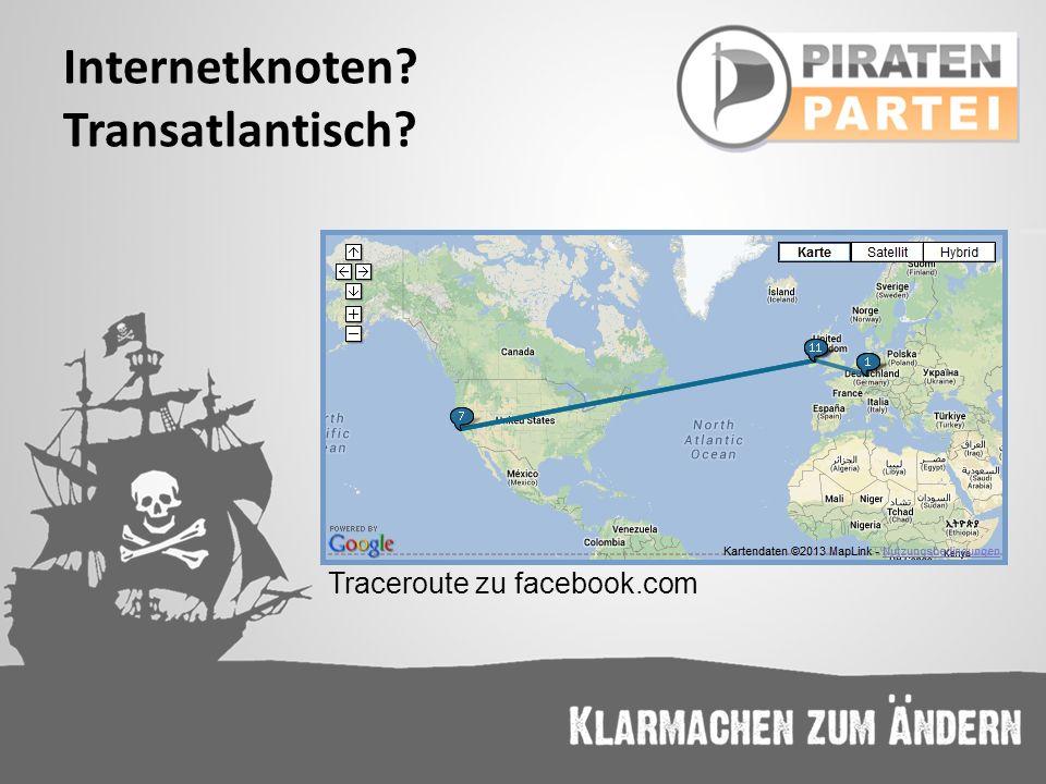 Internetknoten? Transatlantisch? Traceroute zu facebook.com