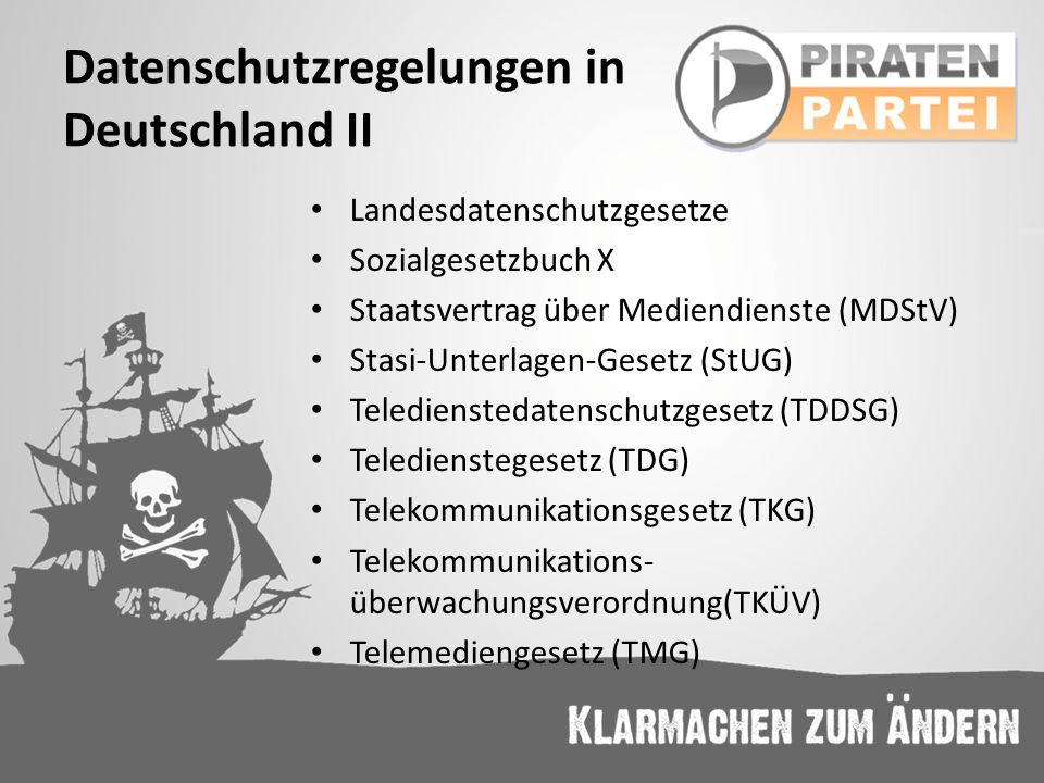 Landesdatenschutzgesetze Sozialgesetzbuch X Staatsvertrag über Mediendienste (MDStV) Stasi-Unterlagen-Gesetz (StUG) Teledienstedatenschutzgesetz (TDDS