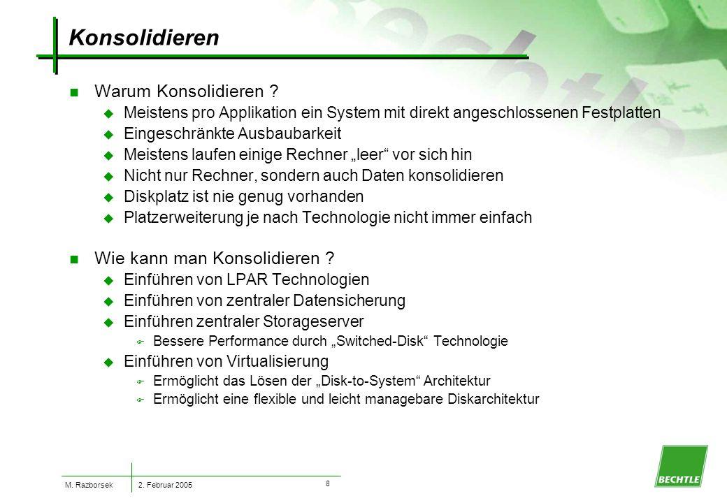 2. Februar 2005 M. Razborsek 7 n Warum Zentralisieren .