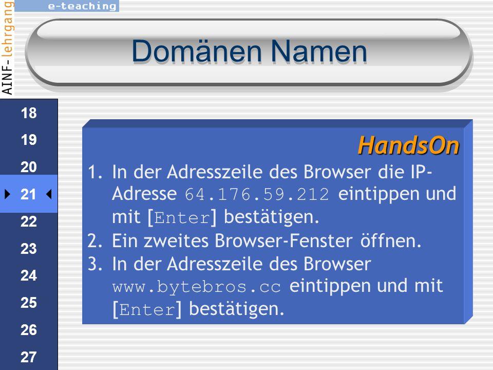 Domänen Namen lange Zahlen merken ist schwer IP-Adressen kann sich ändern IP Server im Internet haben einen lesbaren Namen: Domänen Namen Server Es is
